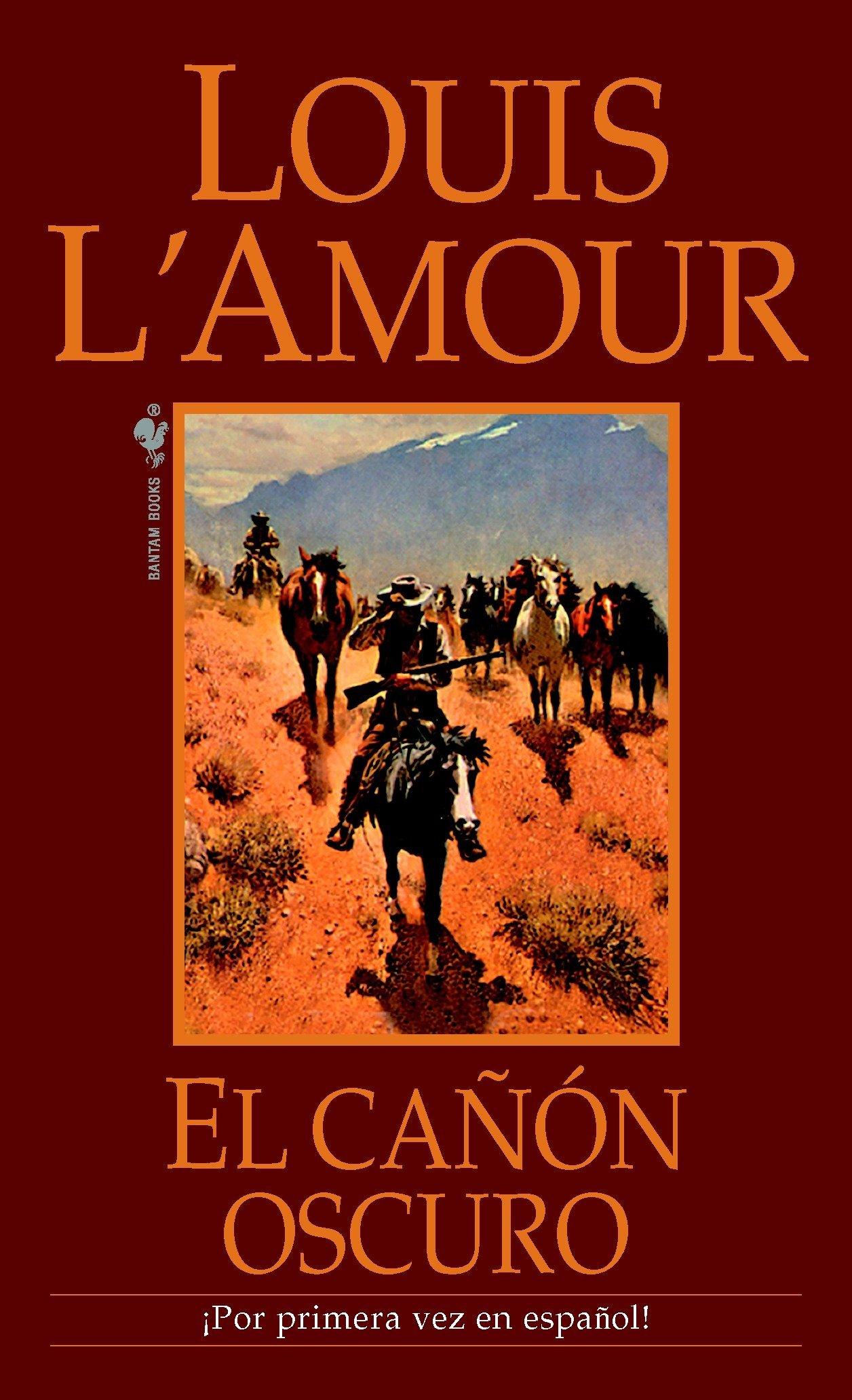Amazon.com: El Canon Oscuro: Una novela (9780553591958): Louis LAmour: Books