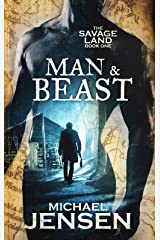 Man & Beast (The Savage Land Book 1) Kindle Edition