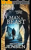 Man & Beast (The Savage Land Book 1) (English Edition)