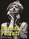 Cinematic Portraits: How to Create Classic Hollywood Photography