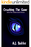 Crashing the Game (The Hidden Level Trifecta Book 3)