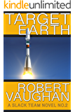 Target Earth (A Slack Team Novel Book 2)