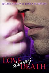 Love During Death Kindle Edition