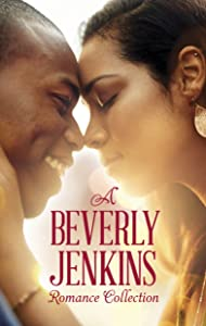 A Beverly Jenkins Romance Collection: You Sang to Me\Holiday Heat\I'll be Home for Christmas\Hawaii Magic\Overtime Love