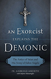 Anneliese michel a true story of a case of demonic possession an exorcist explains the demonic the antics of satan and his army of fallen angels fandeluxe Images