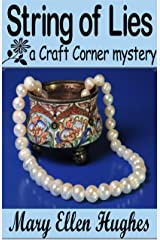String of Lies (Craft Corner mysteries Book 2) Kindle Edition