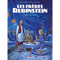 Les Frères Rubinstein T03 : Le Mariage Bensoussan (French Edition)