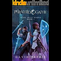 Pyramid Game: Fantasy GameLit RPG Series (Pixel Dust Book 2)