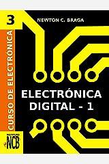 Electrónica Digital- 1 (Curso de Electrónica nº 3) (Spanish Edition) Kindle Edition