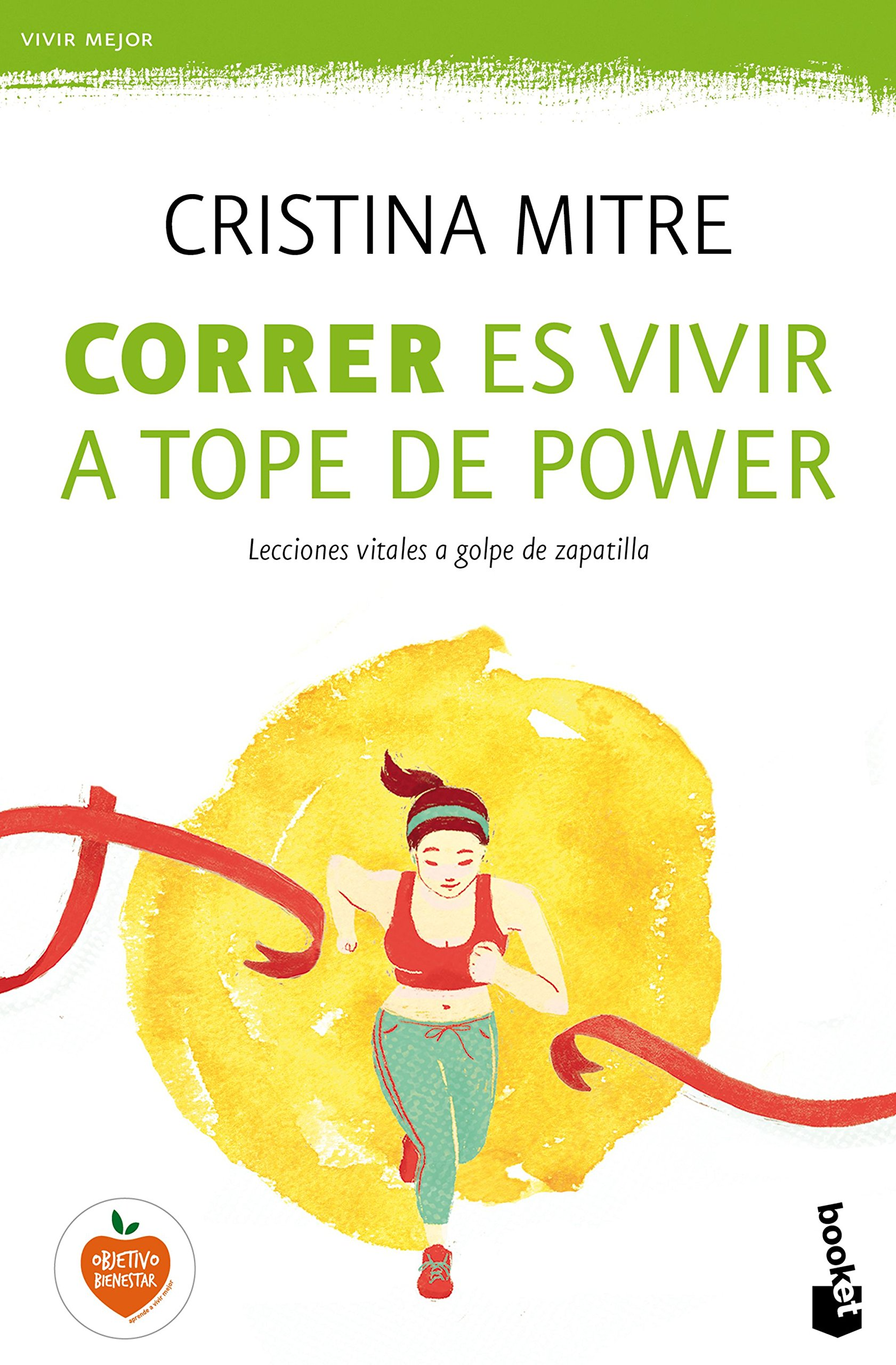 Correr es vivir a tope de power: lecciones vitales a golpe de zapatilla (Spanish) Paperback – January 19, 2017