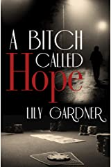 A Bitch Called Hope Kindle Edition