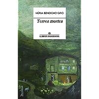 Terres mortes: 78 (Llibres Anagrama)