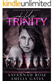Holy Trinity: A High School Bully Romance (Trinity High Book 1)