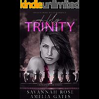 Holy Trinity: A High School Bully Romance (Trinity High Book 1)