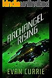 Archangel Rising (Archangel One Book 2)