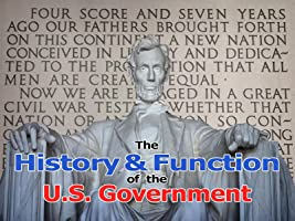 The History and Function of the U.S. Government