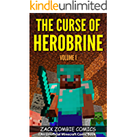The Curse of Herobrine: The Ultimate Minecraft Comic Book Volume 1 (An Unofficial Minecraft Comic Book) book cover