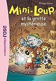 Mini-Loup 21 - Mini-Loup et la grotte mystérieuse