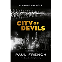 City of Devils: A Shanghai Noir (English Edition)