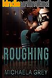 Roughing: A Portland Seabirds Novel