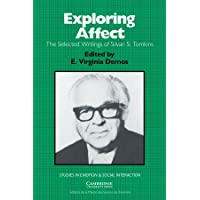 Exploring Affect: The Selected Writings of Silvan S Tomkins
