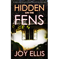 HIDDEN ON THE FENS a totally addictive crime thriller filled with stunning twists (DI Nikki Galena Book 11) (English Edition)