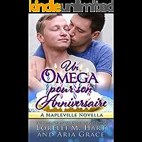 Un oméga pour son anniversaire: Une Romance MPreg Entre Alpha et Omega (French Edition)