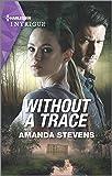 Without a Trace (An Echo Lake Novel, 1)
