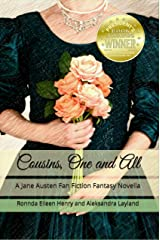 Cousins, One and All: A Jane Austen Fan Fiction Fantasy Romance Novella Kindle Edition