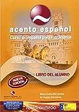 Curso de Español para Extranjeros. Acento Español. Nivel Intermedio B1. Segunda Edición. Libro del Alumno con CD audio
