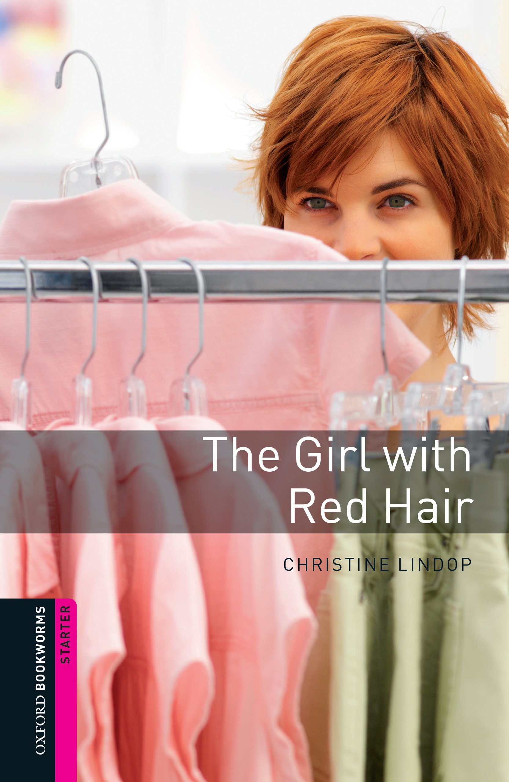 The Girl with Red Hair Starter Level Oxford Bookworms Library ...