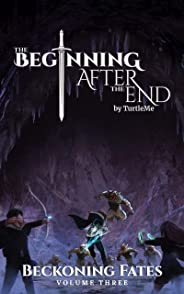 The Beginning After The End: Beckoning Fates, Book 3 (English Edition)