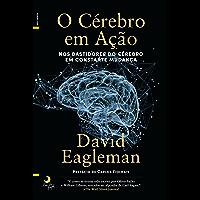 O Cérebro em Ação (Portuguese Edition)