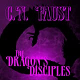 The Dragon's Disciples: Age of Waking Death, Volume 1