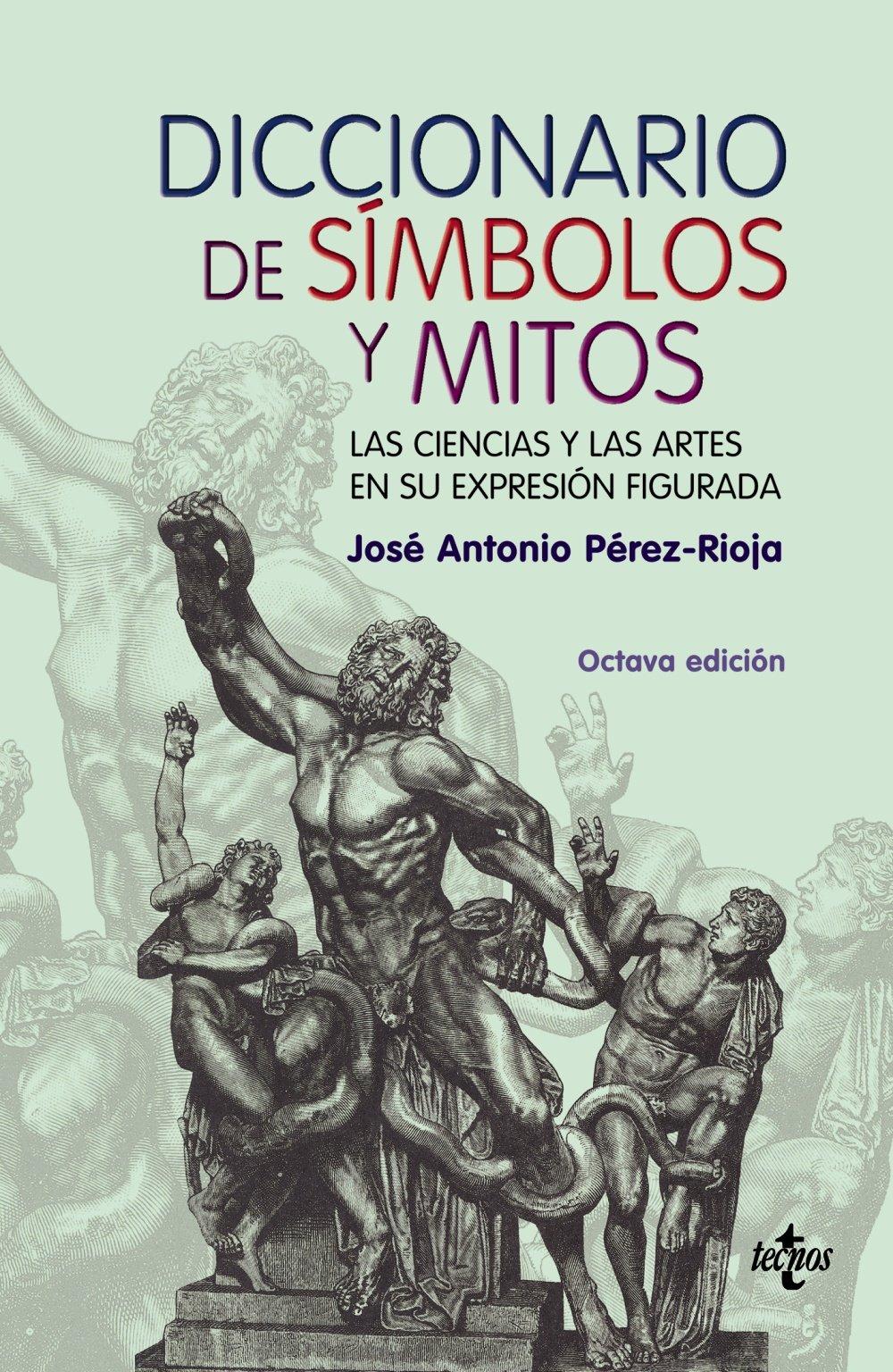 Diccionario de simbolos y mitos/ Dictionary of Symbols and ...