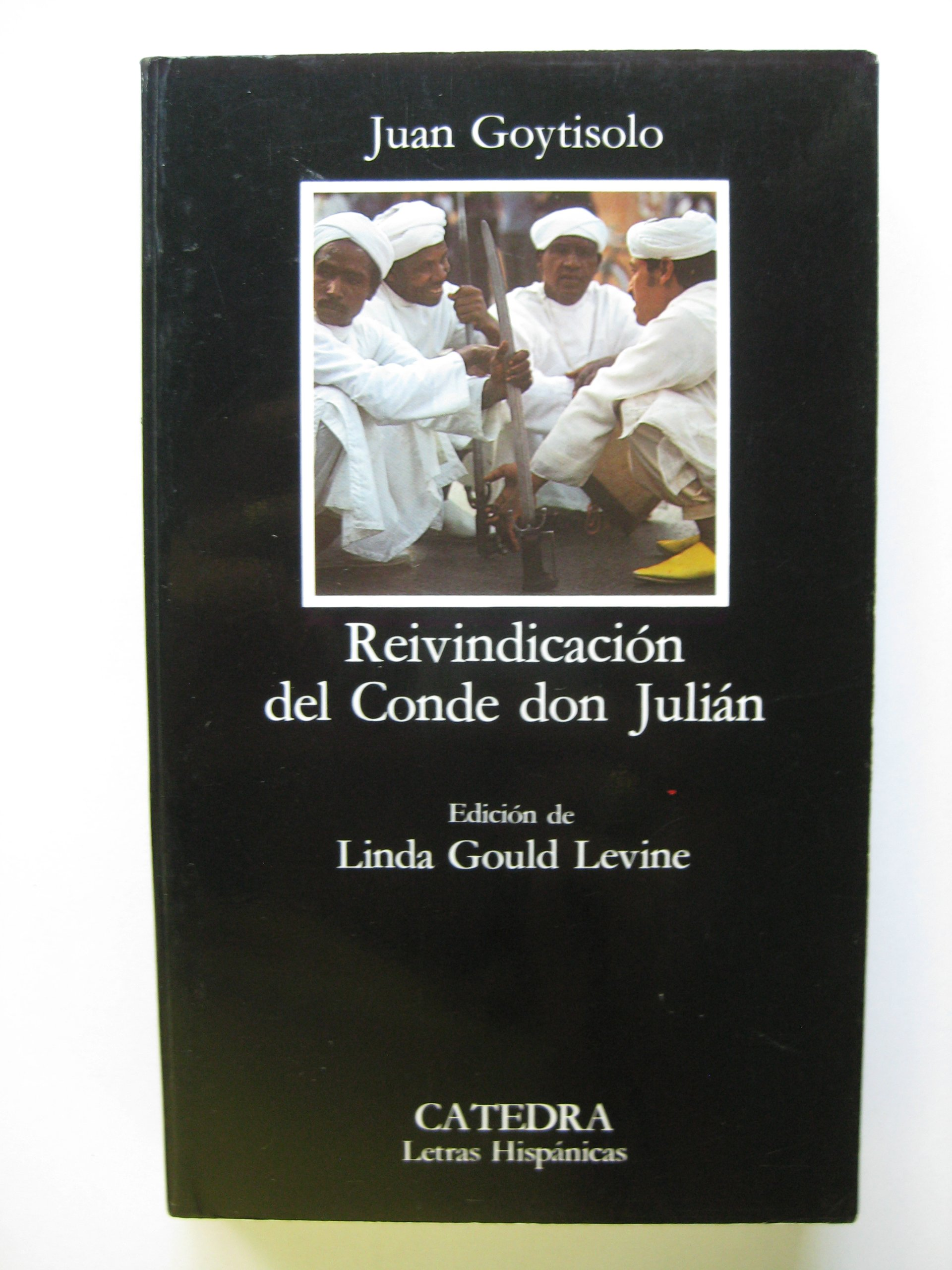 Reivindicacion Del Conde Don Julian (Letras Hispanicas (catedra)