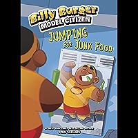 Jumping for Junk Food (Billy Burger, Model Citizen)