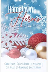 Hometown Heroes: A Christmas Romance Anthology Kindle Edition