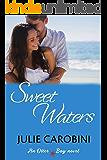 Sweet Waters (An Otter Bay Novel Book 1)