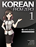 Korean From Zero! 1: Proven Methods to Learn Korean with integrated Workbook, MP3 Audio download, and Online Support (English Edition)