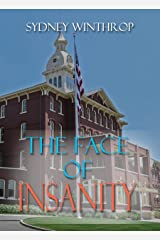 The Face of Insanity Kindle Edition