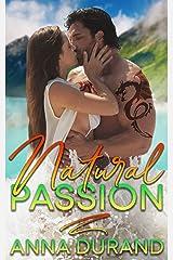 Natural Passion (Au Naturel Trilogy Book 1) Kindle Edition