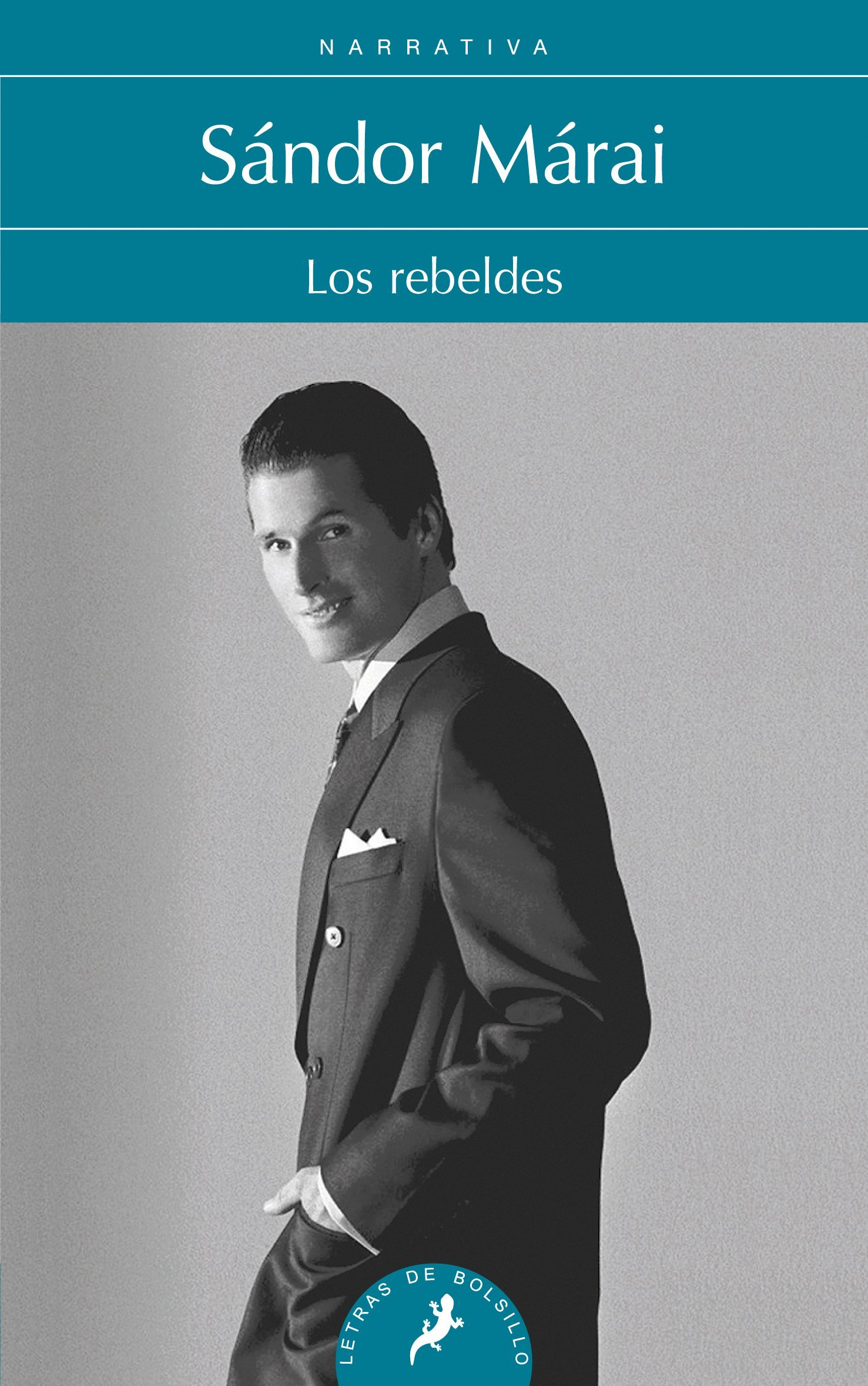 Rebeldes, Los (Spanish Edition): Sandor Marai: 9788498384352: Amazon.com: Books