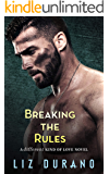 Breaking the Rules: A Friends to Lovers Romance (A Different Kind of Love Book 3)