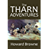 The Tharn Adventures: The Warrior of the Dawn and The Return of Tharn (Halcyon Classics)