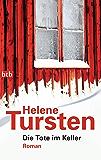 Die Tote im Keller: Roman (Die Irene-Huss-Krimis 7)