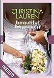 Beautiful beginning (Leggereditore Narrativa)