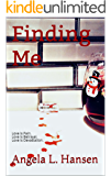Finding Me (Discovery Series Book 5)