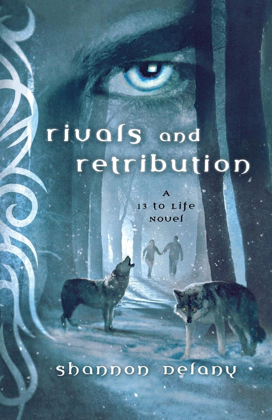 Read Online Rivals and Retribution: A 13 to Life Novel pdf epub