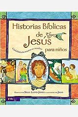 Historias Bíblicas de Jesús para niños: Cada historia susurra su nombre (Jesus Storybook Bible) (Spanish Edition) Hardcover